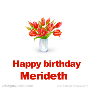 happy birthday Merideth bouquet card
