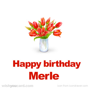 happy birthday Merle bouquet card