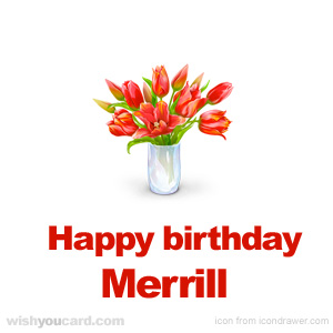 happy birthday Merrill bouquet card