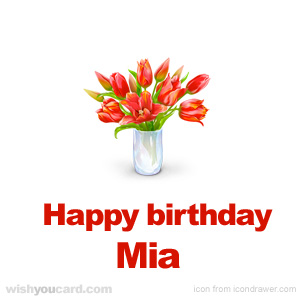 happy birthday Mia bouquet card