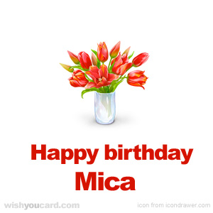 happy birthday Mica bouquet card