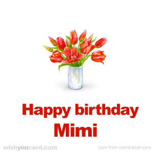 happy birthday Mimi bouquet card