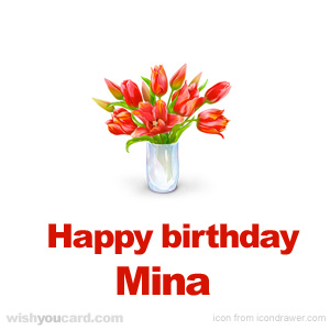 happy birthday Mina bouquet card