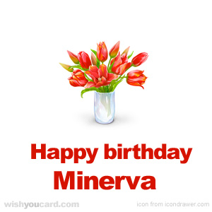 happy birthday Minerva bouquet card
