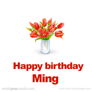 happy birthday Ming bouquet card