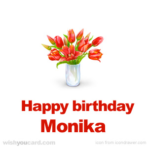 happy birthday Monika bouquet card