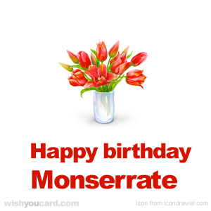 happy birthday Monserrate bouquet card