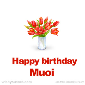 happy birthday Muoi bouquet card