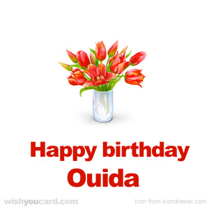 happy birthday Ouida bouquet card