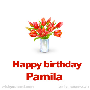 happy birthday Pamila bouquet card