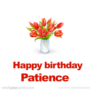 happy birthday Patience bouquet card