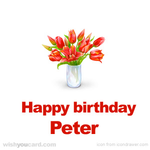 happy birthday Peter bouquet card