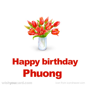 happy birthday Phuong bouquet card