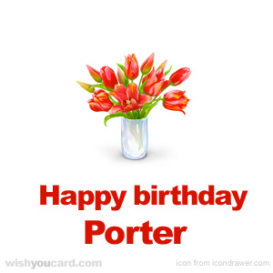 happy birthday Porter bouquet card