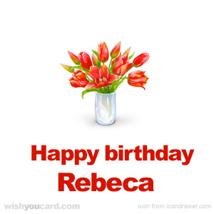 happy birthday Rebeca bouquet card