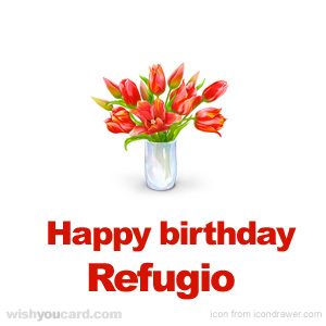 happy birthday Refugio bouquet card