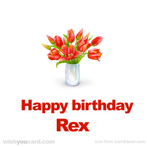 happy birthday Rex bouquet card