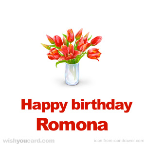 happy birthday Romona bouquet card