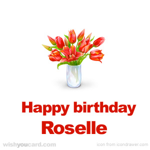 happy birthday Roselle bouquet card