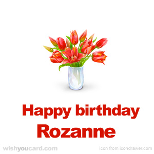 happy birthday Rozanne bouquet card