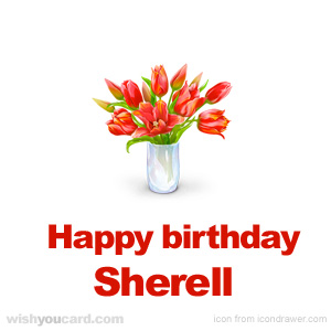 happy birthday Sherell bouquet card