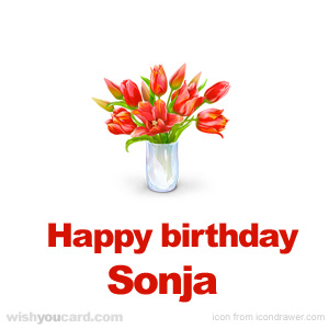 happy birthday Sonja bouquet card