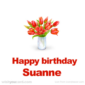 happy birthday Suanne bouquet card