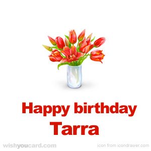happy birthday Tarra bouquet card