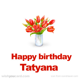 happy birthday Tatyana bouquet card