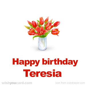 happy birthday Teresia bouquet card
