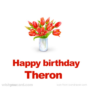 happy birthday Theron bouquet card
