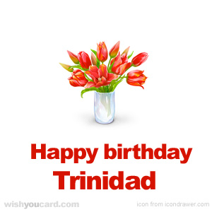 happy birthday Trinidad bouquet card