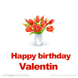 happy birthday Valentin bouquet card
