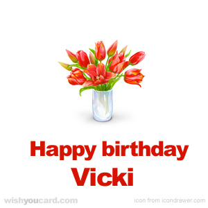 happy birthday Vicki bouquet card