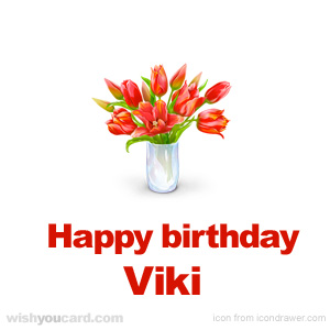happy birthday Viki bouquet card