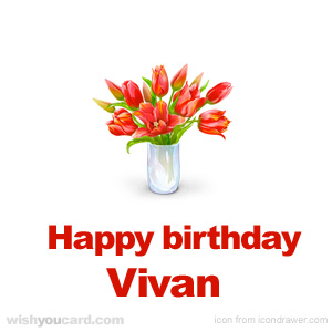 happy birthday Vivan bouquet card