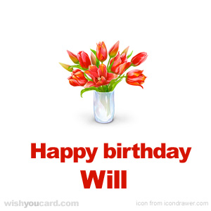 happy birthday Will bouquet card