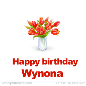 happy birthday Wynona bouquet card