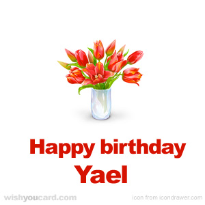 happy birthday Yael bouquet card