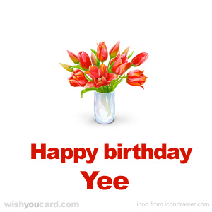 happy birthday Yee bouquet card