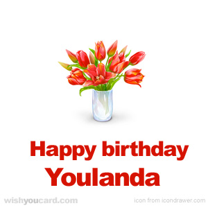 happy birthday Youlanda bouquet card