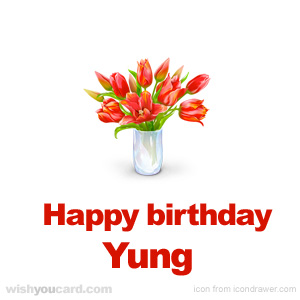 happy birthday Yung bouquet card