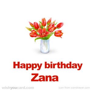 happy birthday Zana bouquet card
