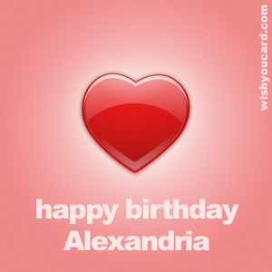 happy birthday Alexandria heart card