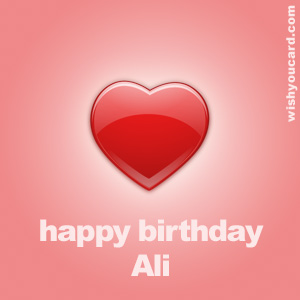 happy birthday Ali heart card