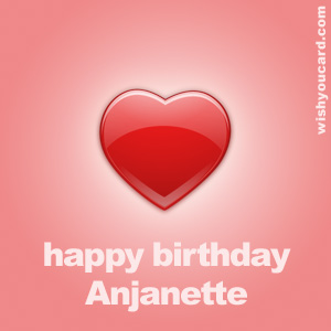 happy birthday Anjanette heart card