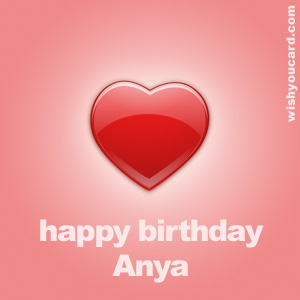 happy birthday Anya heart card