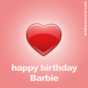 happy birthday Barbie heart card