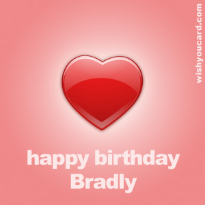 happy birthday Bradly heart card