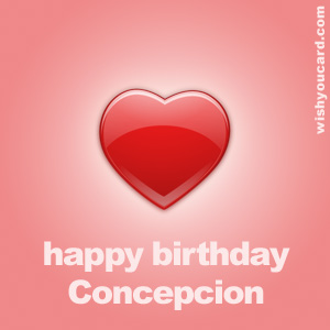 happy birthday Concepcion heart card
